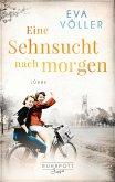 Eine Sehnsucht nach morgen / Ruhrpott Saga Bd.3
