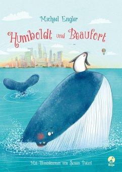 Humboldt und Beaufort - Engler, Michael