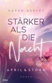 Stärker als die Nacht / April & Storm Bd.1