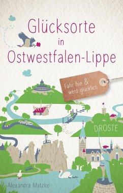 Glücksorte in Ostwestfalen-Lippe - Matzke, Alexandra