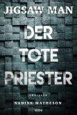 Der tote Priester / Jigsaw Man Bd.2