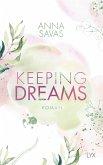 Keeping Dreams / Keeping Bd.2