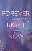 Forever Right Now / Only Love Bd.2