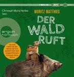 Der Wald ruft / Erdmännchen Ray & Rufus Bd.6 (1 MP3-CD)