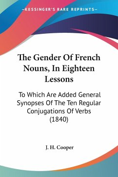 The Gender Of French Nouns, In Eighteen Lessons