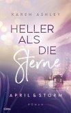 April & Storm - Heller als die Sterne (eBook, ePUB)
