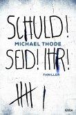 SCHULD! SEID! IHR! (eBook, ePUB)