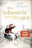 Eine Sehnsucht nach morgen / Ruhrpott Saga Bd.3 (eBook, ePUB)