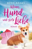 Kleiner Hund und große Liebe (eBook, ePUB)