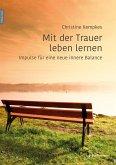 Mit der Trauer leben lernen (eBook, PDF)