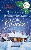 Das kleine Weihnachtshaus des Glücks (eBook, ePUB)