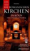 Die romanischen Kirchen in Köln (eBook, PDF)