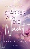 Stärker als die Nacht / April & Storm Bd.1 (eBook, ePUB)