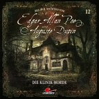 Edgar Allan Poe & Auguste Dupin, Aus den Archiven, Folge 12: Die Klinik-Morde (MP3-Download)