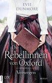 Verwegen / Die Rebellinnen von Oxford Bd.1 (eBook, ePUB)