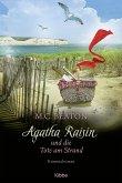 Agatha Raisin und die Tote am Strand / Agatha Raisin Bd.17 (eBook, ePUB)
