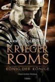 König der Könige / Krieger Roms Bd.2 (eBook, ePUB)