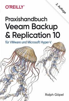 Praxishandbuch Veeam Backup & Replication 10 (eBook, PDF) - Göpel, Ralph