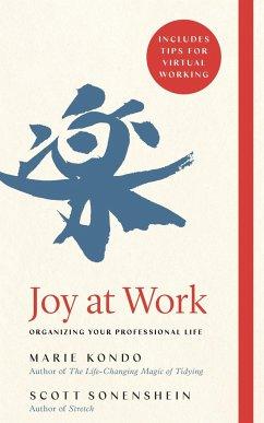 Joy at Work - Kondo, Marie; Sonenshein, Scott