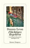Flüchtiges Begehren / Commissario Brunetti Bd.30