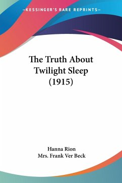 The Truth About Twilight Sleep (1915)