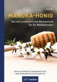 Manuka-Honig - Das Allroundtalent aus Neuseeland für Ihr Wohlbefinden (eBook, ePUB)