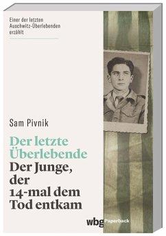 Der letzte Überlebende - Pivnik, Sam