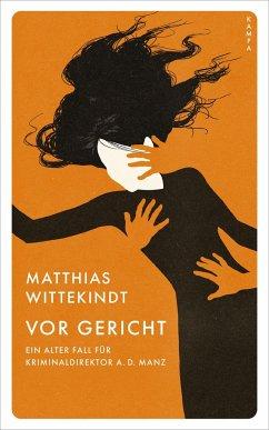 Vor Gericht - Wittekindt, Matthias