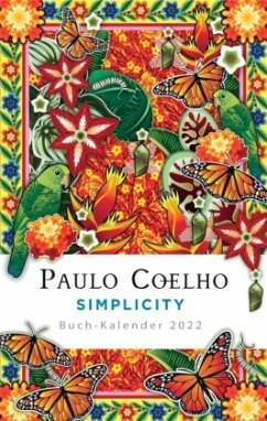 Simplicity - Buch-Kalender 2022 - Coelho, Paulo