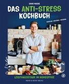 Das Anti-Stress Kochbuch