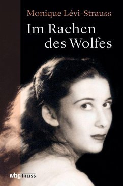 Im Rachen des Wolfes - Lévi-Strauss, Monique
