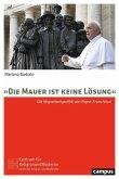 »Die Mauer ist keine Lösung« (eBook, PDF)