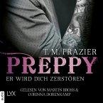 Preppy - Er wird dich zerstören - King-Reihe, Band 6 (Ungekürzt) (MP3-Download)