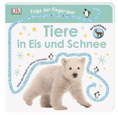 Folge der Fingerspur. Tiere in Eis und Schnee (Restauflage) - Grimm, Sandra