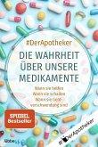 Die Wahrheit über unsere Medikamente (eBook, ePUB)