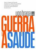 Guerra à saúde (eBook, ePUB)
