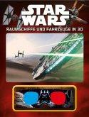 Star Wars Raumschiffe und Fahrzeuge in 3D (Mängelexemplar)