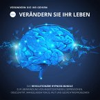 HYPNOSE-Hörbuch: Verändern Sie Ihr Gehirn, verändern Sie Ihr Leben! (MP3-Download)