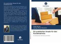 Ein praktischer Ansatz für den Kundenservice - Akram, Zziwa;Musisi Abubaker, Lwanga