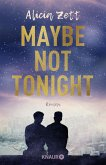 Maybe Not Tonight / Love is Queer Bd.2