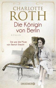 Die Königin von Berlin - Roth, Charlotte