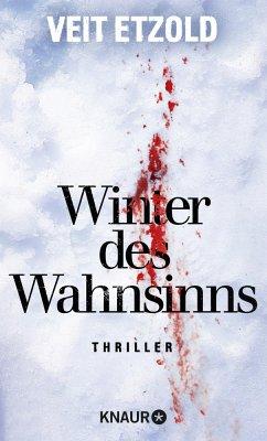 Winter des Wahnsinns - Etzold, Veit