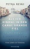 Als ich einmal in den Canal Grande fiel