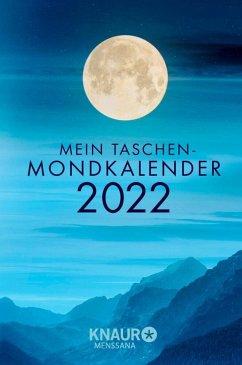 Mein Taschen-Mondkalender 2022 - Wolfram, Katharina