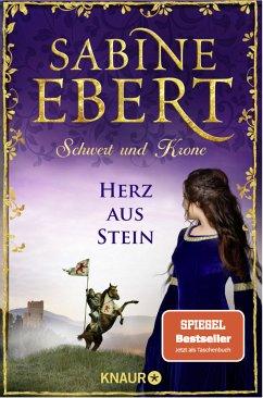 Herz aus Stein / Schwert und Krone Bd.4 - Ebert, Sabine