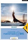 Angewandte Mathematik@HAK 1.-5. Jahrgang - Mathematik-1. Übungen@BHS