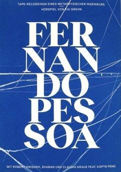 Taperecordings eines metaphysischen Ingenieurs - Pessoa, Fernando