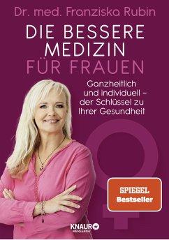 Die bessere Medizin für Frauen - Rubin, Franziska