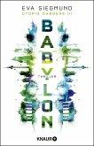 Babylon / Utopia Gardens Bd.3