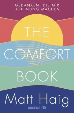 The Comfort Book - Gedanken, die mir Hoffnung machen - Haig, Matt